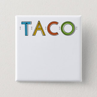 2 Inch Square TACO Name Tag Button