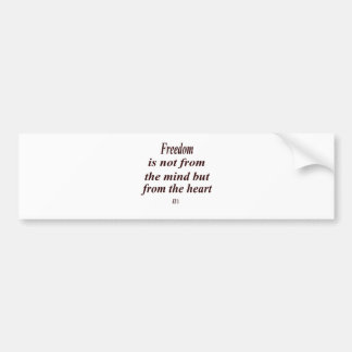 2 inspirational quote_freedom.png bumper sticker