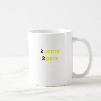 2 Legit 2 Quit Coffee Mug