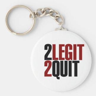 2 Legit 2 Quit Funny 80s Keychain