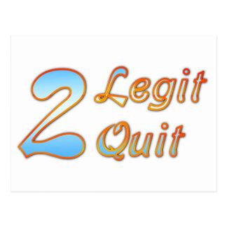 2 Legit 2 Quit Postcard