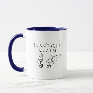 2 Legit to Quit Mug