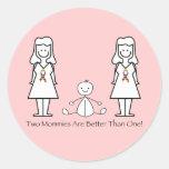 2 mamáes son mejores de 1 pegatina redonda