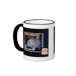 2 much caffine? mug