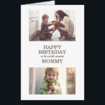 """2 Photo Happy Birthday Mommy Mother Card<br><div class=""""desc"""">Big greeting card for children to give to their mother. The front of this huge card has two special photos with text, """"Happy birthday to the world's greatest mommy."""" The inside of the card says, """"We hope you have the biggest and best birthday ever."""" and is signed by her kids....</div>"""