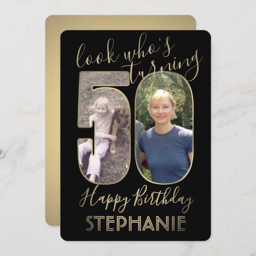 2 Photo Look Whos 50 Fiftieth Birthday Black Gold Invitation