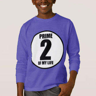 2 - prime of my life T-Shirt