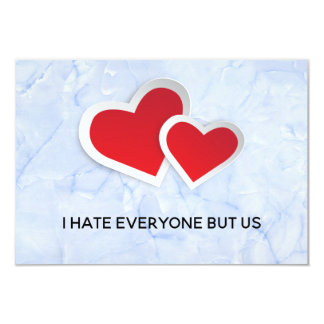 2 Red Hearts - I Hate Everyone But Us Typography Card