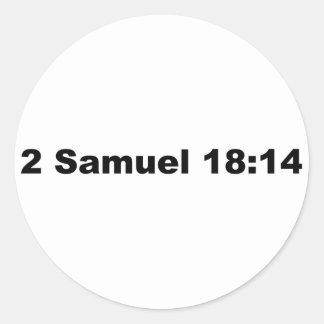 2 Samuel 18:14 Classic Round Sticker