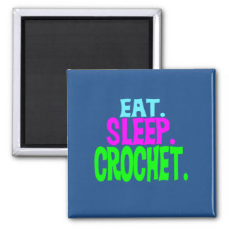 """2"""" Square Magnet - Eat.Sleep.Crochet."""