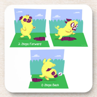 2 Steps Forward, 0 Steps Back Motivational Pug Dog Beverage Coaster