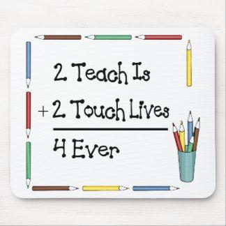 2 Teach es 2 vidas 4 del tacto nunca Tapetes De Ratones