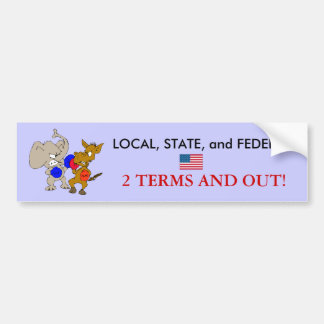 2 TERMS AND OUT! BUMPER STICKER