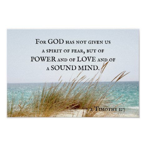 2 Timothy 1:7 God has not given a spirit of fear, Poster