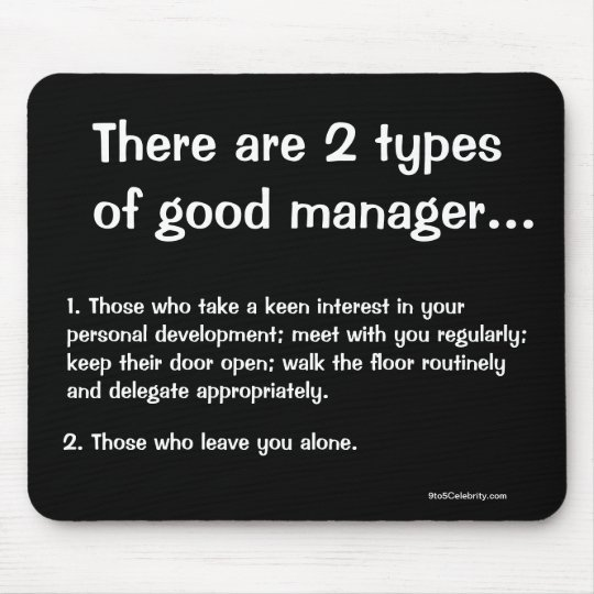 Types Of Good Manager Funny Management Quote Mouse Pad