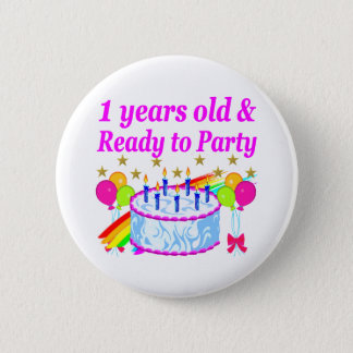 2 YEARS OLD AND READY TO PARTY BIRTHDAY GIRL PINBACK BUTTON
