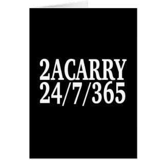 2A CARRY 24/7/365 GUN RIGHTS CARD
