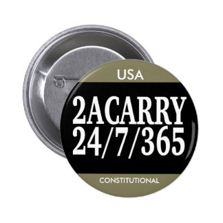2A LLEVAN las DERECHAS de 24/7/365 ARMA Pin Redondo De 2 Pulgadas