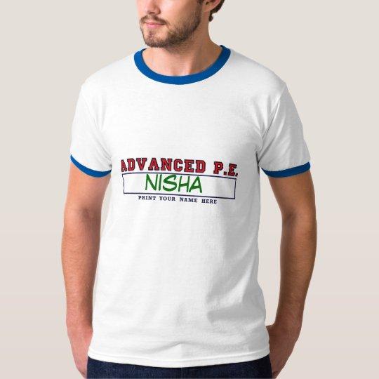 #2ADVANCEDPEprint, nisha T-Shirt