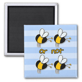 2b or not 2b 2 inch square magnet