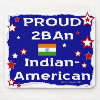 2B orgulloso un Indio-Americano - Mousepad