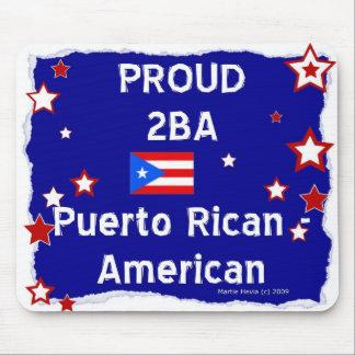 2B orgulloso un Puerto Rican-Americano - Mousepad