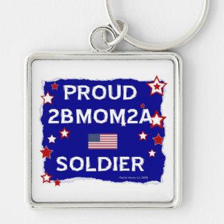 2B soldado orgulloso de la MAMÁ 2A Llavero Cuadrado Plateado