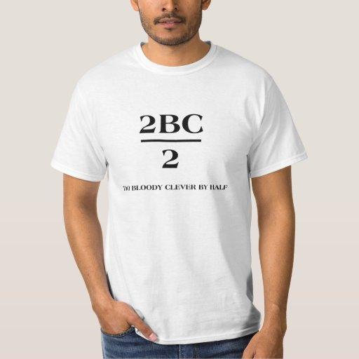 2BC/2 demasiado bloody listo por mitad Poleras