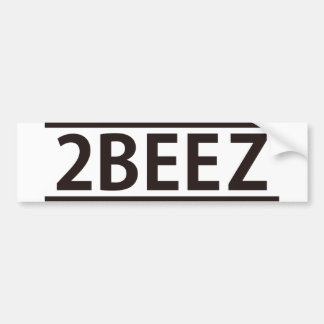 2BEEZ BUMPER STICKER