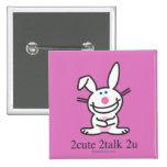 2cute 2talk 2u 2 inch square button