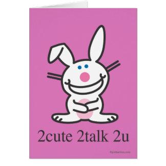2cute 2talk 2u card