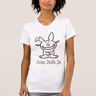 2cute 2talk 2u tshirts