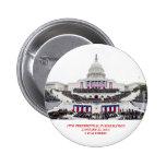 """2da inauguración de Barack Obama """"estaba allí!"""" Pi Pins"""