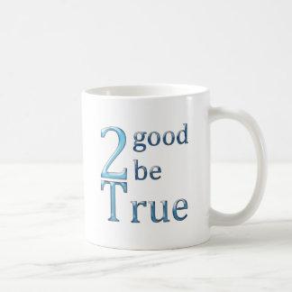 2good2betrue_lightblue coffee mug