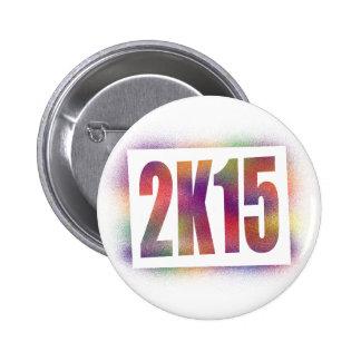 2k15 2015 pin redondo de 2 pulgadas