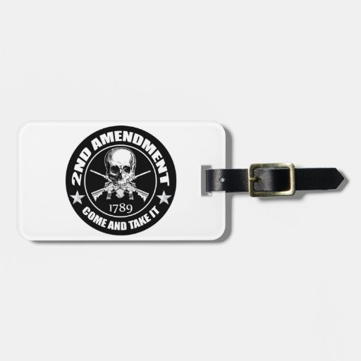 2nd Amendment Come And Take It Skull And AR's Travel Bag Tags