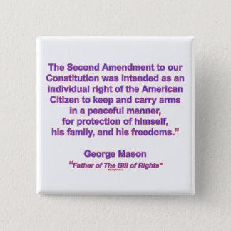 2nd Amendment - George Mason Pinback Button