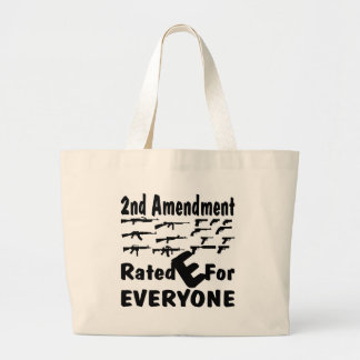 2nd Amendment Rated E For Everyone Tote Bag