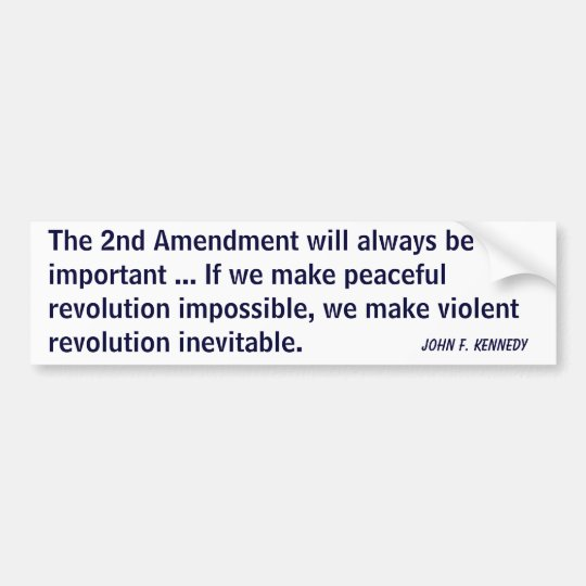 2nd Amendment Revolution (Kennedy) Bumper Sticker