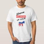 2nd Amendment :shove gun control up your T-Shirt