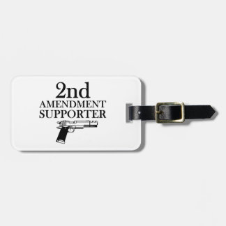2nd AMENDMENT SUPPORTER - gun rights/constitution Bag Tag