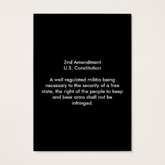 2nd Amendment - United States Constitution Business Card