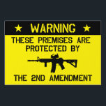 "2nd Amendment Yard Sign<br><div class=""desc"">Who needs an alarm system when you&#39;re protected by your right to own a gun? Let those in favor of gun control deal with dangerous intruders.</div>"