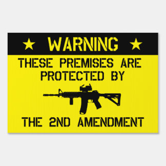 2nd Amendment Yard Sign