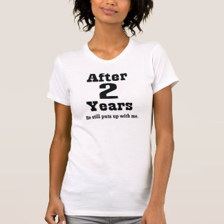 2nd Anniversary (Funny) Tee Shirts