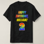 [ Thumbnail: 2nd Birthday — Bold, Fun, Rainbow 2, Custom Name T-Shirt ]