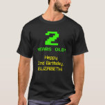 "[ Thumbnail: 2nd Birthday: Fun, 8-Bit Look, Nerdy / Geeky ""2"" T-Shirt ]"