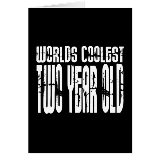 2nd Birthday Parties : Worlds Coolest Two Year Old Cards