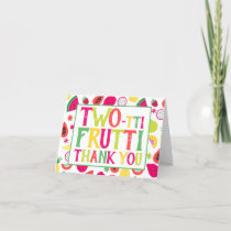 2nd Birthday Two-tti Frutti Fruit Thank You