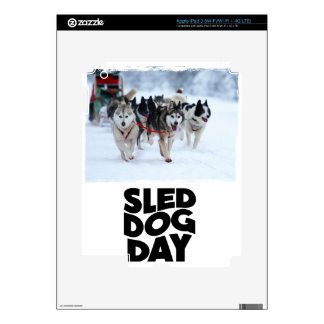 2nd February - Sled Dog Day Decal For iPad 3